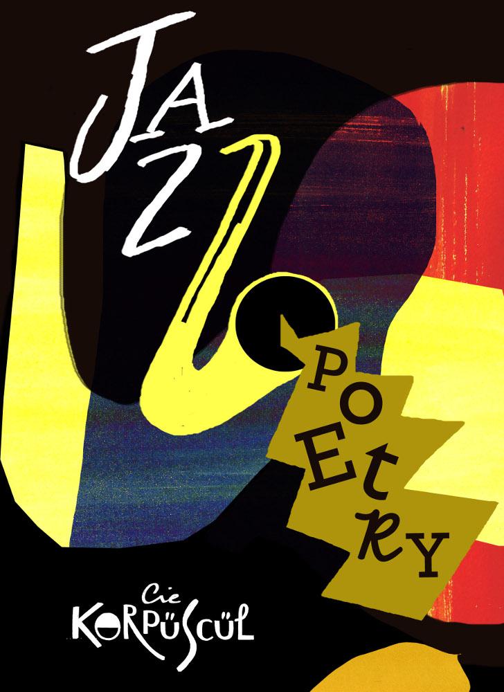 Cie Korpüscül - Jazz Poetry