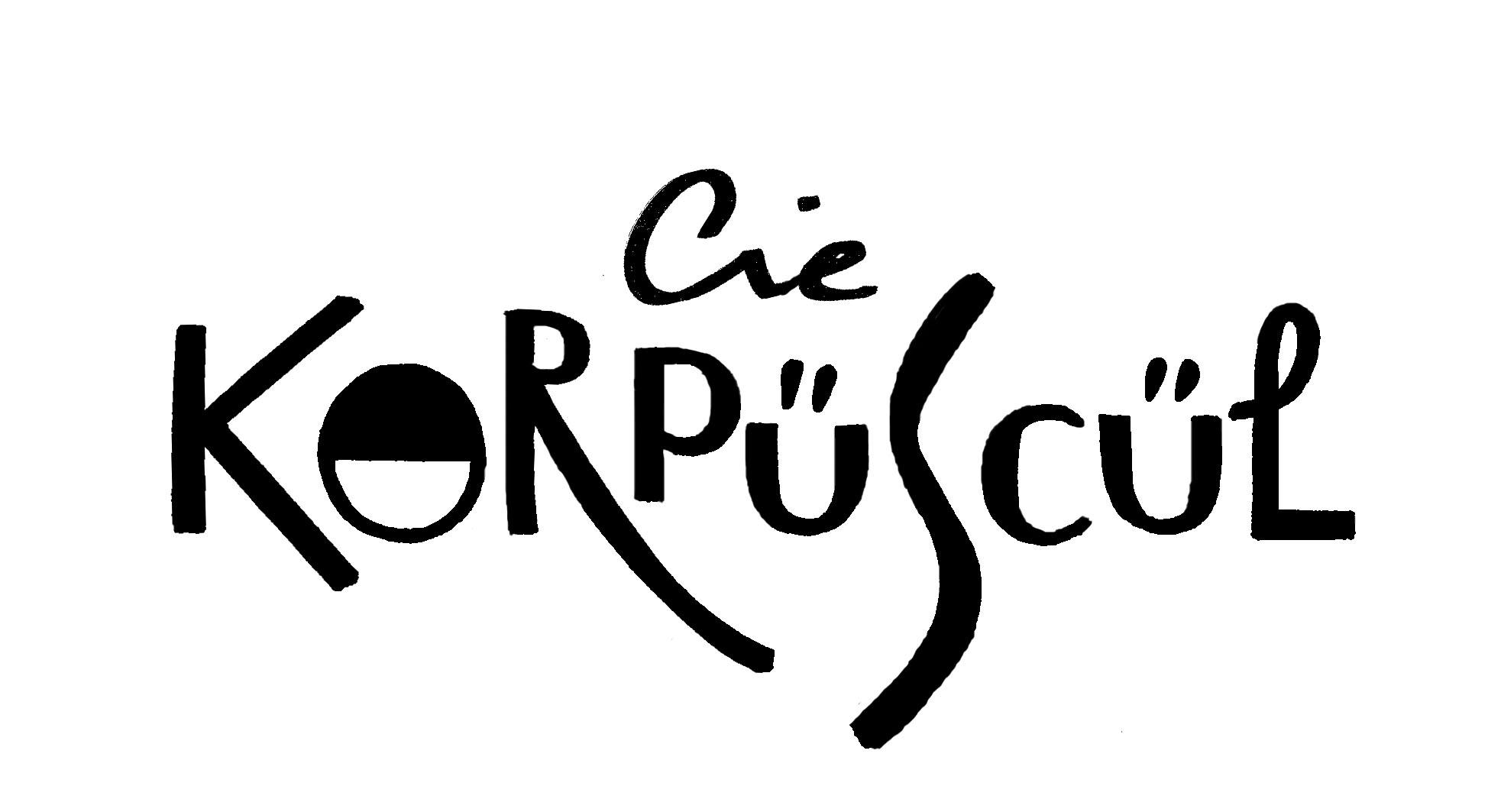 Cie Korpüscül